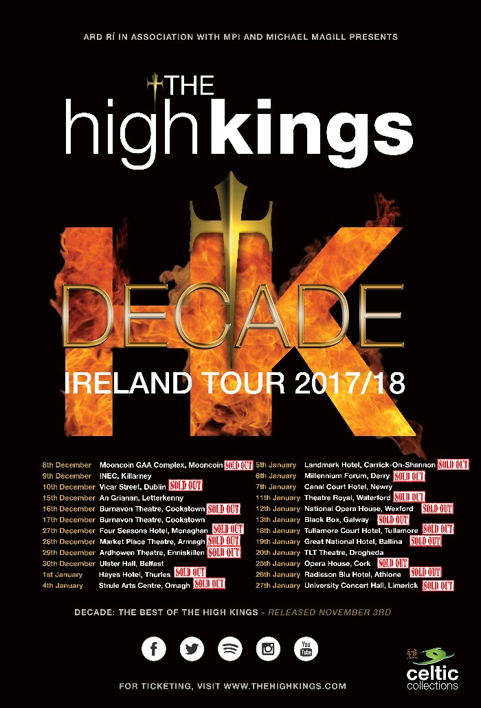 The High Kings finish their best selling tour ever on a major high note.