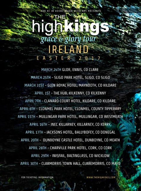 The High Kings Irish Tour Dates underway....