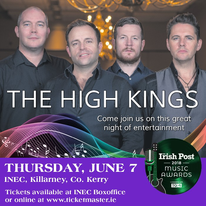 The High Kings open Irish Post Music Awards Tonight in Kilarney