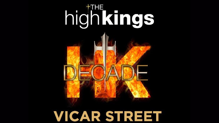 The High Kings 3 Newly Announced Dublin Shows Now On Sale
